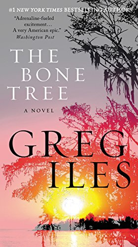 The Bone Tree: A Novel (Penn Cage, Band 5)