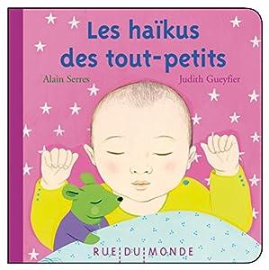 vignette de 'Les haïkus des tout-petits (Alain Serres)'