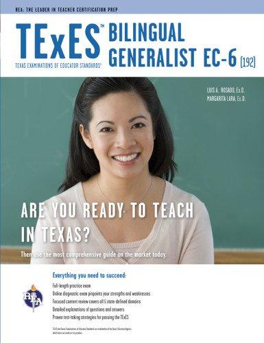 TExES Bilingual Generalist EC-6 (192) Book + Online (TExES Teacher Certification Test Prep)