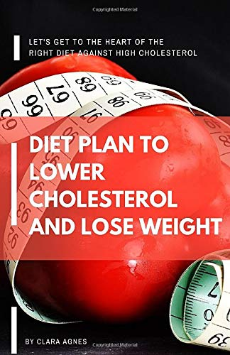 diet for lower cholesterol and lose weight