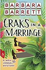 Craks in a Marriage (The Mah Jongg Mysteries) (Volume 1) Paperback