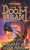 img - for The Doom Brigade (Dragonlance Kang's Regiment, Vol. 1) book / textbook / text book