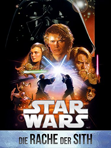 Star Wars: Episode III - Die Rache der Sith Film