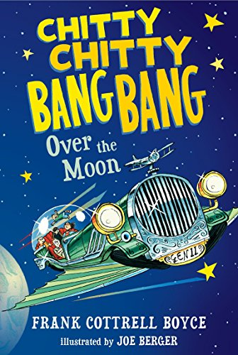 Chitty Chitty Bang Bang Over the Moon (Chitty Chitty Bang Bang The Magical Car)