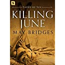 Killing June: A Dark Romance (Saved By Sin)