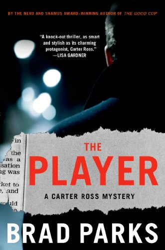 The Player: A Carter Ross Mystery (The Carter Ross Mystery Series Book 5)