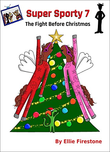Super Sporty 7: The Fight Before Christmas