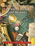 Marketing Hospitality : Sales and Marketing for Hotels, Motels, and Resorts, Foster, Dennis L., 0028087550