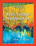 Basic College Mathematics, Margaret L. Lial and Stanley A. Salzman, 0321825535