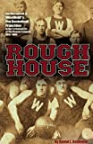 Rough House, Daniel L. Genovese, 074145632X
