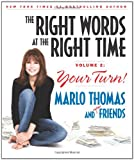 img - for The Right Words at the Right Time Volume 2: Your Turn! book / textbook / text book