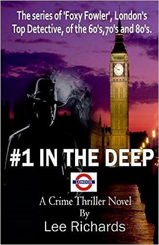 1 IN THE DEEP: 'Foxy Fowler' detective series ('Foxy Fowler' London