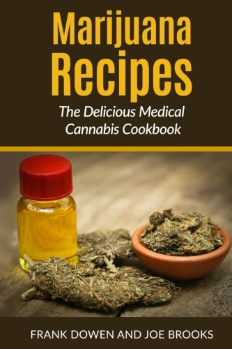 Marijuana-Recipes-The-Delicious-Medical-Cannabis-Cookbook-Healthy-and-Easy