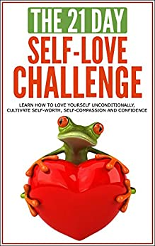 Self Love unconditionally self worth self compassion self confidence ebook product image