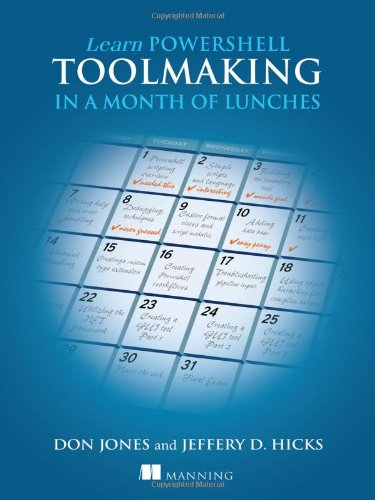 Learn PowerShell Toolmaking in a Month of Lunches by Manning Publications