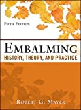 Embalming 5th Edition