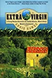 Extra Virgin: A Young Woman Discovers the Italian Riviera, Where Every Month Is Enchanted by Annie Hawes front cover