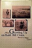 Growing up on Bald Hill Creek, Harvey H. Sletten, 0813800803