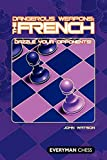 Dangerous Weapons: The French: Dazzle Your Opponents-John Watson