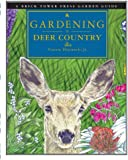 Gardening in Deer Country by Vincent Drzewucki (March 20,2007)