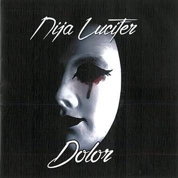 Dolor: Ninja Lucifer: Amazon.es: Música