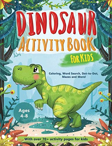 Educational Halloween Activities For Kindergarten (Dinosaur Activity Book for Kids Age 4-8: A Fun Educational Workbook Complete with Coloring Pages, Word Searches, Dot to Dot, Spot the Difference, Mazes and)