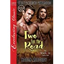 Two for the Road [Hell's Delight: Unbridled 1] (Siren Publishing Everlasting Classic ManLove)