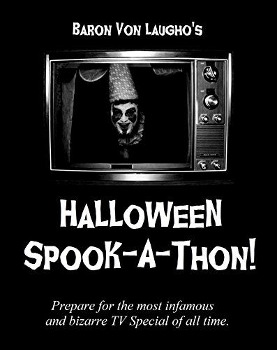 Baron Von Laugho's Halloween Spook-A-Thon! for $<!--$2.99-->