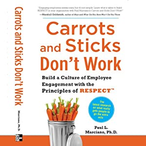 Carrots and Sticks Don't Work Audiobook