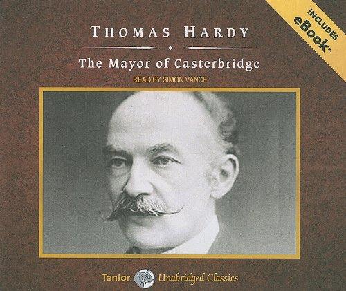The Mayor of Casterbridge (Tantor Unabridged Classics)