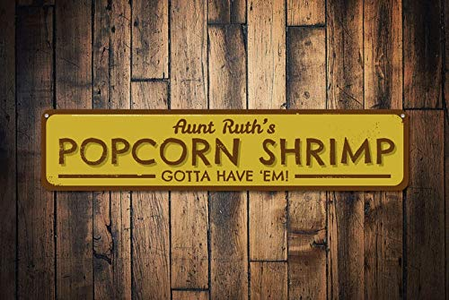 gdrthgtrht Popcorn Shrimp Sign, Personalized Gotta Have 'Em Seafood Restaurant Sign, Custom Beach House Sign, Beach Decor - Quality Aluminum Shrimp,Warning Metal Sign