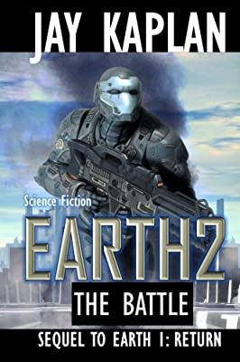 Science Fiction: Earth 2: The Battle (Earth Series for Young Adults) (Volume 2)