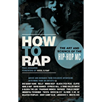 How to Rap: The Art and Science of the Hip-Hop MC book cover