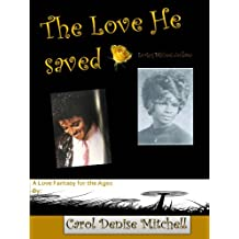 The Love He Saved (None Book 1)