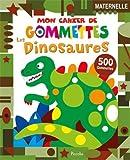 Les dinosaures : 500 gommettes, maternelle