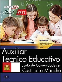 Auxiliar T�cnico Educativo. Junta de Comunidades de Castilla-La Mancha. Test