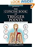 The Concise Book of Trigger Points, T...