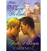 Where He Ends and I Begin C, Cardeno ( Author ) Jun-06-2011 Paperback