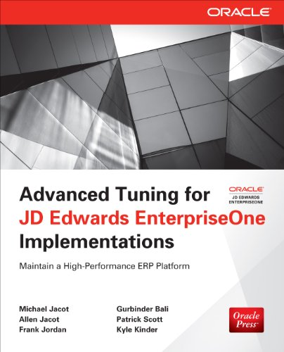 Advanced Tuning for JD Edwards EnterpriseOne Implementations (Oracle Press) Pdf