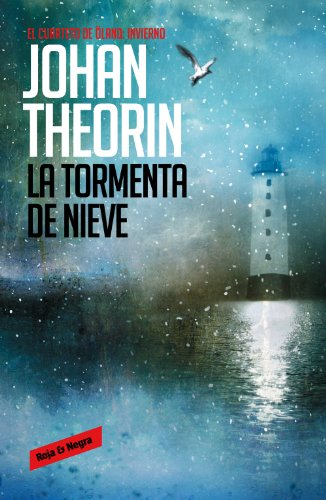 La tormenta de nieve (Cuarteto de Öland 2) (Spanish Edition)