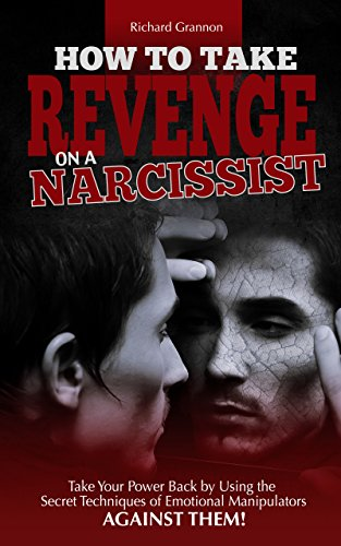 How to revenge a narcissist