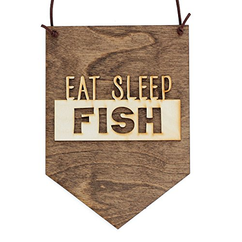 Eat Sleep Fish Wood Banner Decoration