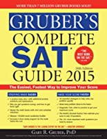 Gruber's Complete SAT Guide 2015, 18th Edition Front Cover
