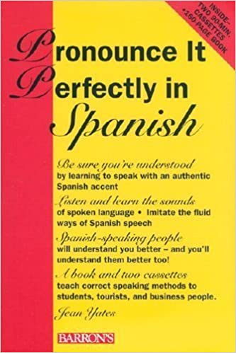 Pronounce it Perfectly in Spanish: Book with 2 Cassettes (Pronounce it Perfectly Series) 1st Edition