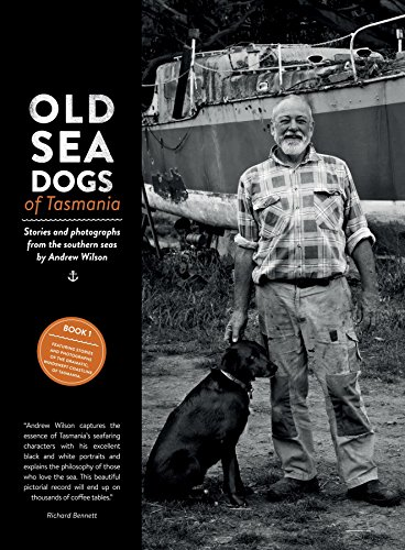 Download PDF Old Sea Dogs of Tasmania Book 1 - International Edition