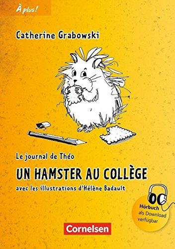 À plus ! - Nouvelle édition/ Nouvelle édition Bayern: Band 1 - Un hamster au collège: Lektüre