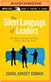 img - for The Silent Language of Leaders: How Body Language Can Help or Hurt How You Lead book / textbook / text book