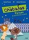 Les Chabadas, tome 3 : Persan et les Nînchas volant par Moutarde