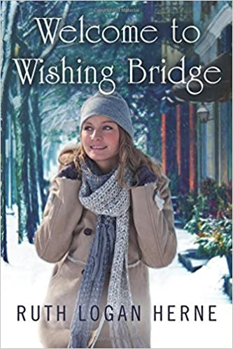 Image result for WELCOME TO WISHING BRIDGE  by ruth logan herne