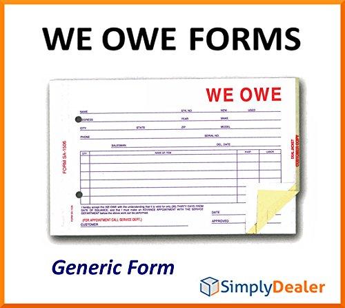We Owe Forms (SA-1506-3 Generic 3-Part Forms (Quantity 100))
